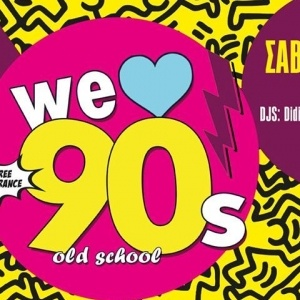 We Love 90s old school at Urania
