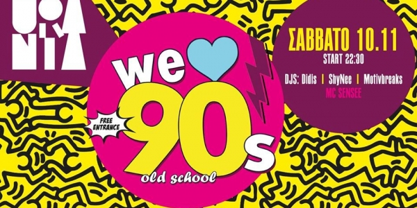 We Love 90s old school at Urania