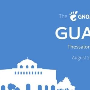 Το GUADEC 2019  από  23 έως  28 Αυγούστου στη Θεσσαλονίκη