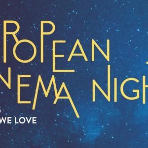 2η Νύχτα Ευρωπαϊκού Κινηματογράφου (European Cinema Night)